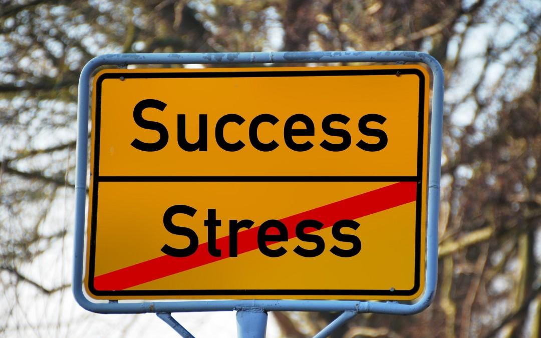 success, stress